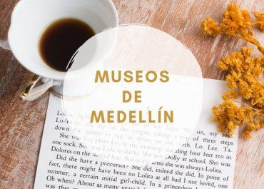 GUÍA DE MUSEOS DE MEDELLÍN